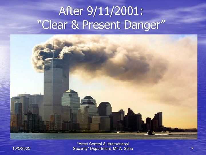 "After 9/11/2001: ""Clear & Present Danger"" 10/5/2005"