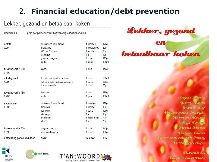 2. Financial education/debt prevention