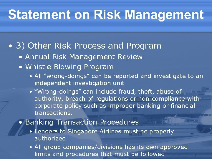 Statement on Risk Management • 3) Other Risk Process and Program • Annual Risk