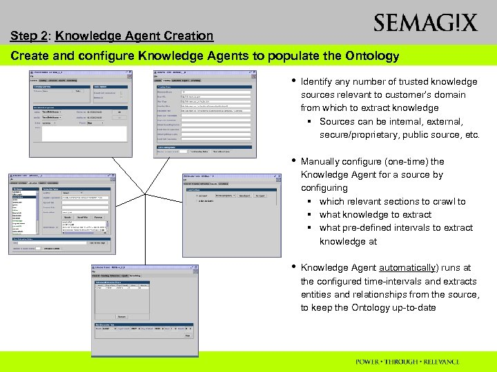 Capturing And Applying Existing Knowledge To Semantic