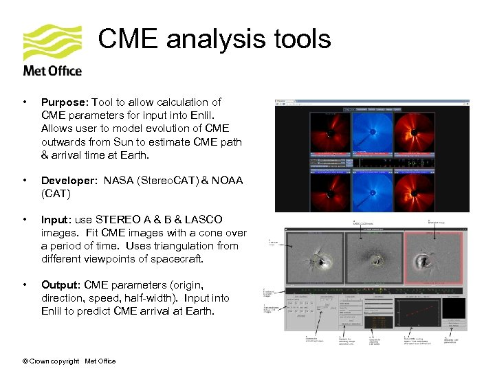 CME analysis tools • Purpose: Tool to allow calculation of CME parameters for input