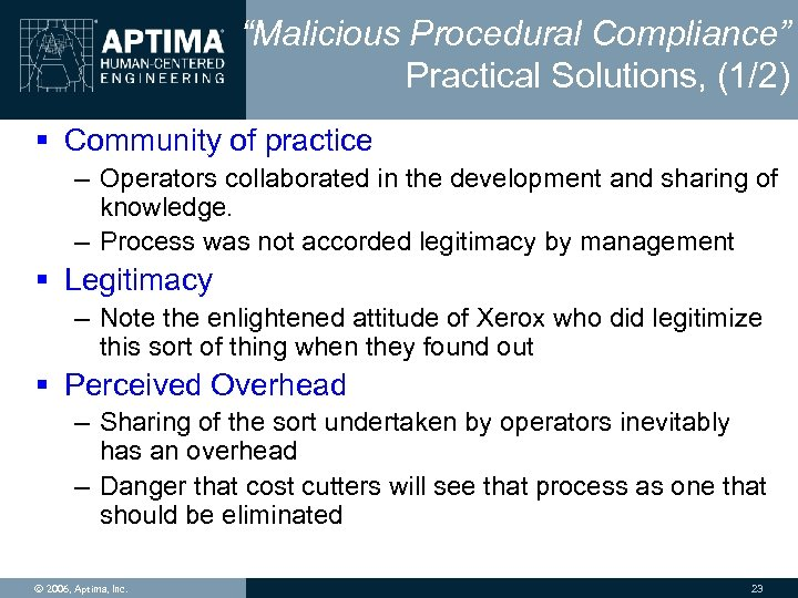 """Malicious Procedural Compliance"" Practical Solutions, (1/2) § Community of practice – Operators collaborated in"