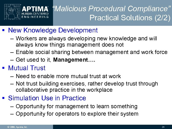 """Malicious Procedural Compliance"" Practical Solutions (2/2) § New Knowledge Development – Workers are always"