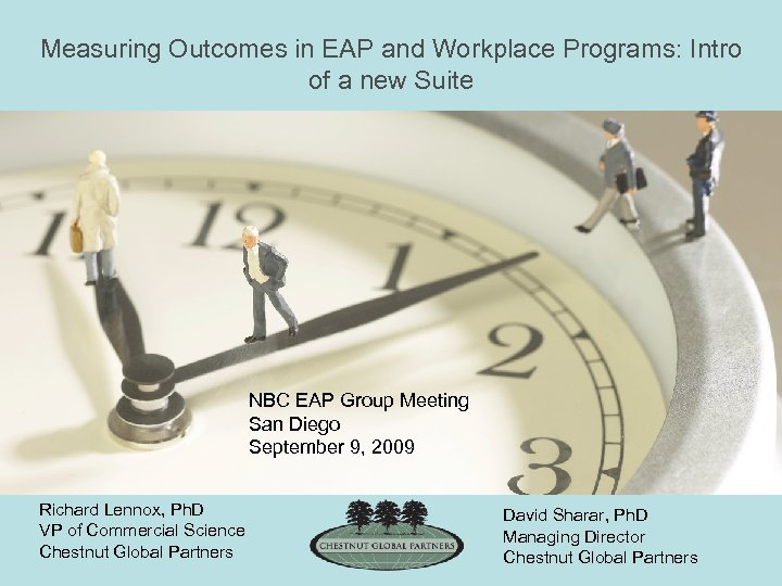 Measuring Outcomes in EAP and Workplace Programs: Intro of a new Suite NBC EAP