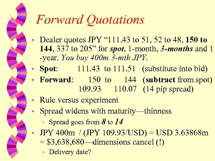 """Forward Quotations • • • Dealer quotes JPY """" 111. 43 to 51, 52"""