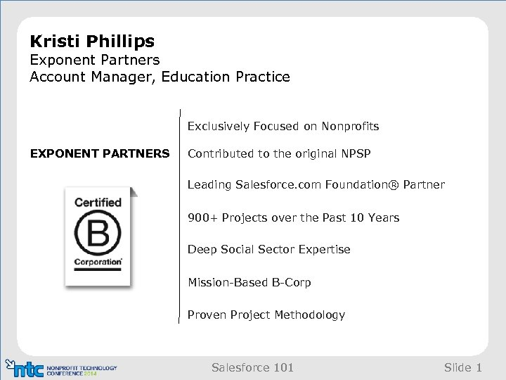 Kristi Phillips Exponent Partners Account Manager, Education Practice Exclusively Focused on Nonprofits EXPONENT PARTNERS