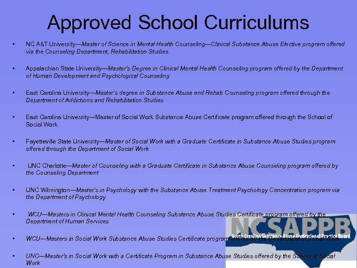 Approved School Curriculums • NC A&T University—Master of Science in Mental Health Counseling—Clinical Substance