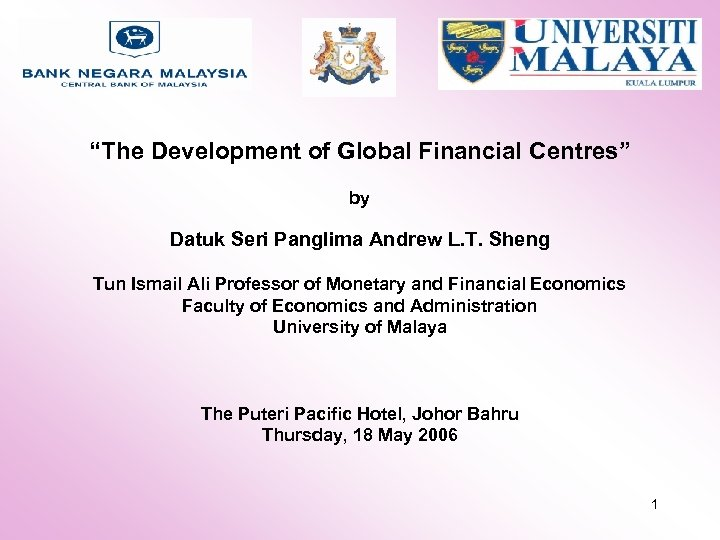"""The Development of Global Financial Centres"" by Datuk Seri Panglima Andrew L. T. Sheng"