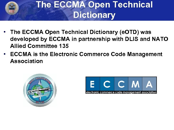 The ECCMA Open Technical Dictionary • The ECCMA Open Technical Dictionary (e. OTD) was
