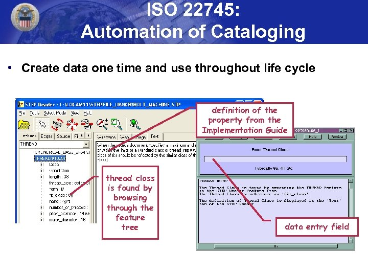 ISO 22745: Automation of Cataloging • Create data one time and use throughout life