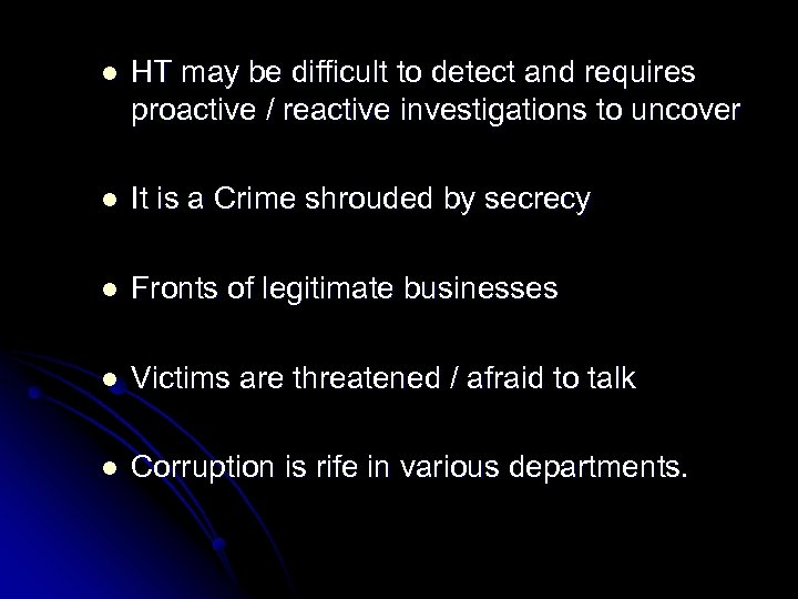 l HT may be difficult to detect and requires proactive / reactive investigations to