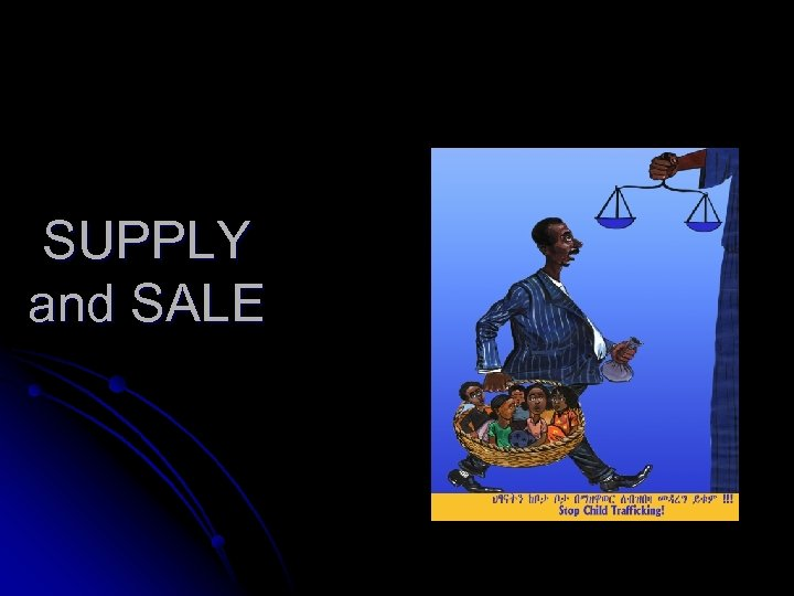 SUPPLY and SALE
