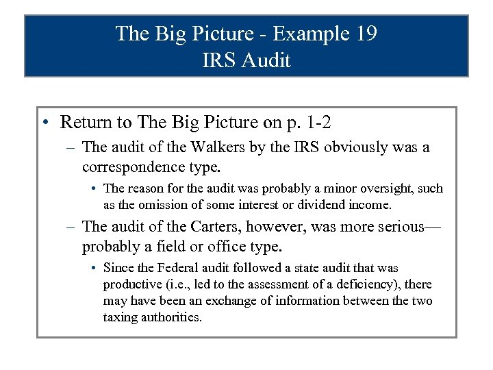 The Big Picture - Example 19 IRS Audit • Return to The Big Picture
