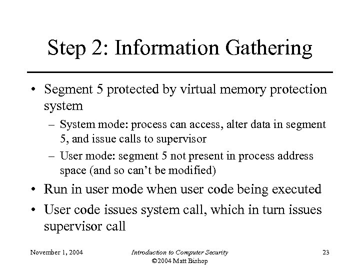 Step 2: Information Gathering • Segment 5 protected by virtual memory protection system –