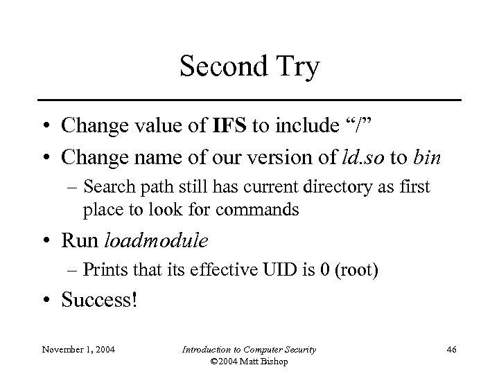 """Second Try • Change value of IFS to include """"/"""" • Change name of"""