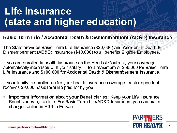 Life insurance (state and higher education) Basic Term Life / Accidental Death & Dismemberment