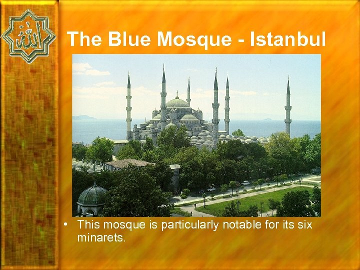 The Blue Mosque - Istanbul • This mosque is particularly notable for its six