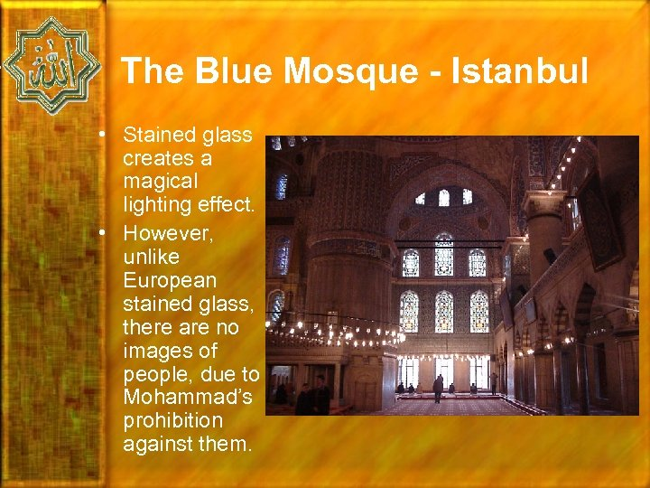 The Blue Mosque - Istanbul • Stained glass creates a magical lighting effect. •