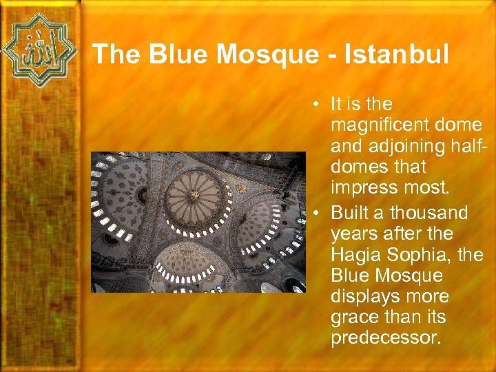 The Blue Mosque - Istanbul • It is the magnificent dome and adjoining halfdomes