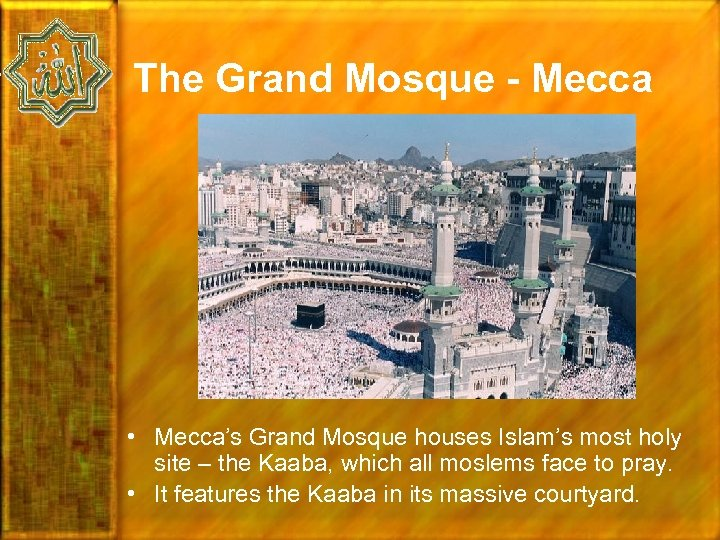 The Grand Mosque - Mecca • Mecca's Grand Mosque houses Islam's most holy site
