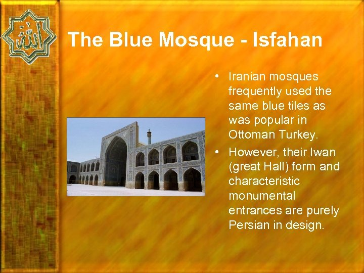 The Blue Mosque - Isfahan • Iranian mosques frequently used the same blue tiles
