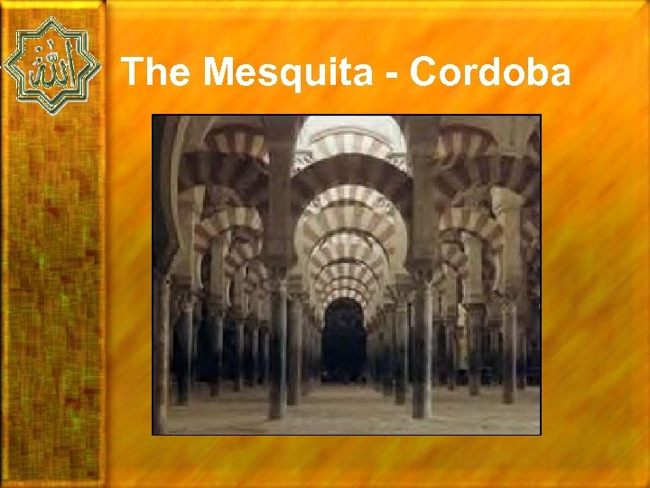 The Mesquita - Cordoba
