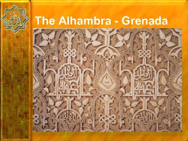The Alhambra - Grenada