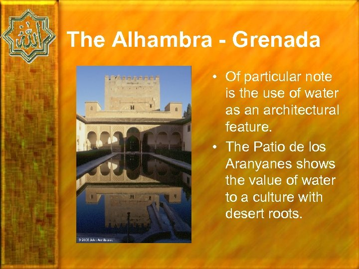 The Alhambra - Grenada • Of particular note is the use of water as