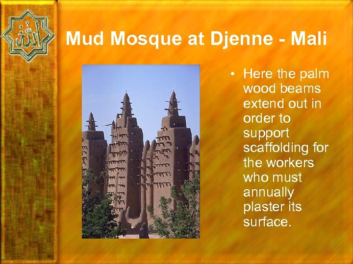 Mud Mosque at Djenne - Mali • Here the palm wood beams extend out