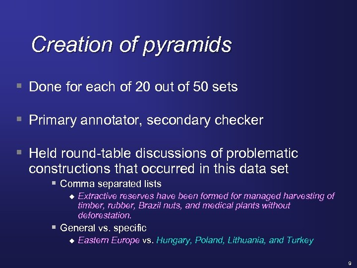 Creation of pyramids § Done for each of 20 out of 50 sets §