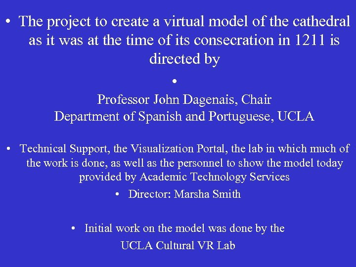 • The project to create a virtual model of the cathedral as it