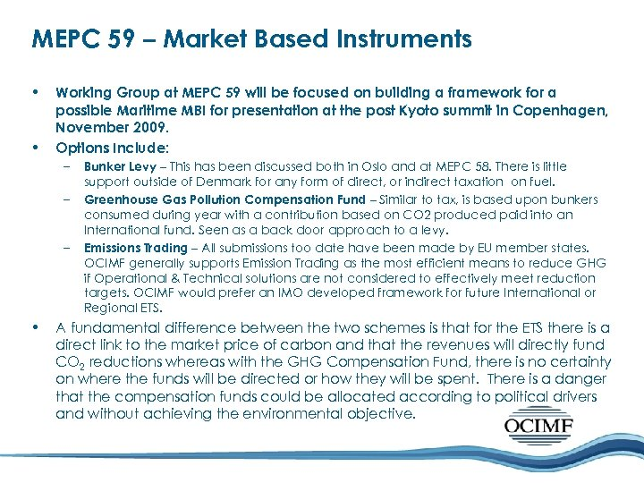 MEPC 59 – Market Based Instruments • • Working Group at MEPC 59 will