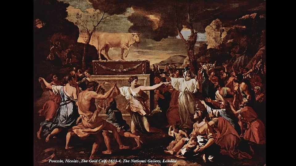Poussin, Nicolas , The Gold Calf, 1633 -4, The National Gallery, London