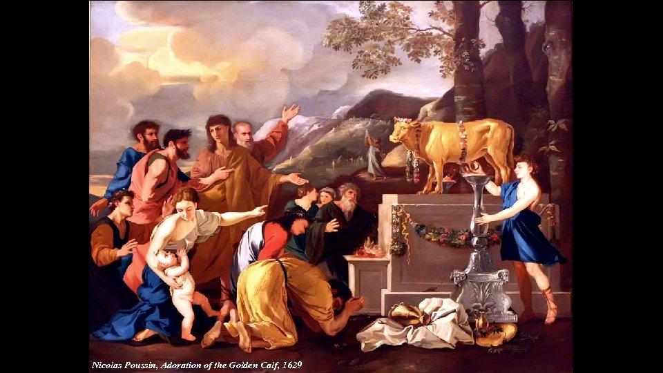 Nicolas Poussin, Adoration of the Golden Calf, 1629