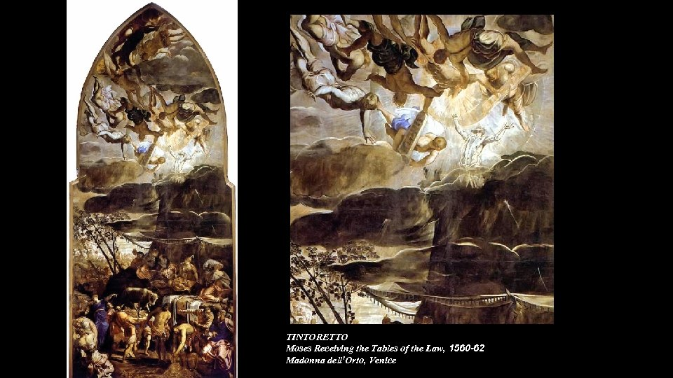 TINTORETTO Moses Receiving the Tables of the Law, 1560 -62 Madonna dell'Orto, Venice