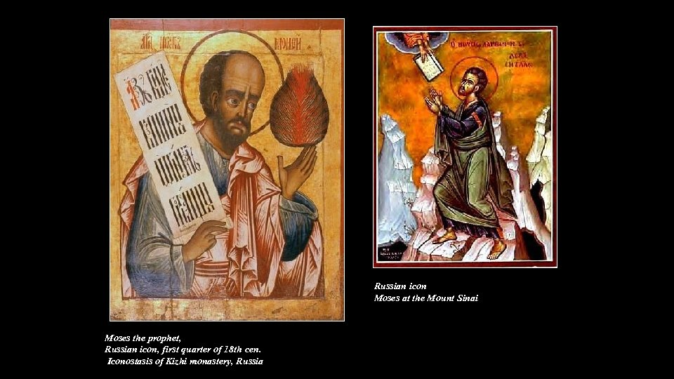 Russian icon Moses at the Mount Sinai Moses the prophet, Russian icon, first quarter
