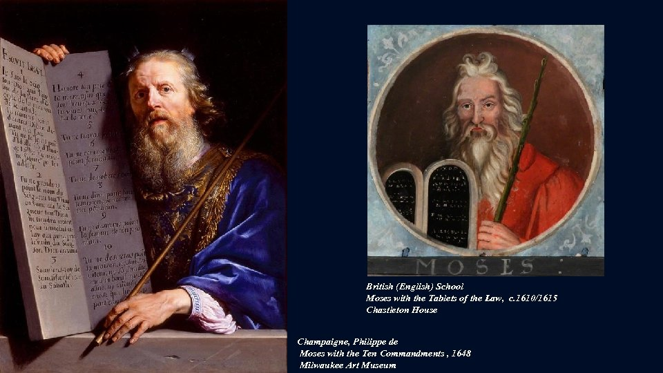 British (English) School Moses with the Tablets of the Law, c. 1610/1615 Chastleton House