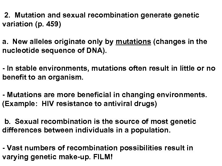 2. Mutation and sexual recombination generate genetic variation (p. 459) a. New alleles
