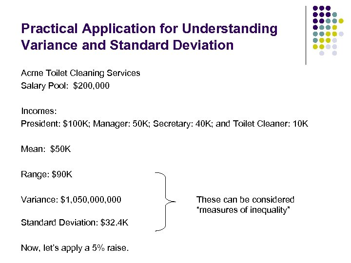 Practical Application for Understanding Variance and Standard Deviation Acme Toilet Cleaning Services Salary Pool:
