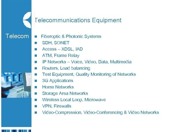 Telecommunications Equipment Telecom n n The n Israeli Export n & International Cooperation Institute