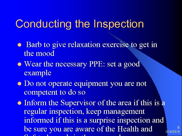 Conducting the Inspection Barb to give relaxation exercise to get in the mood l