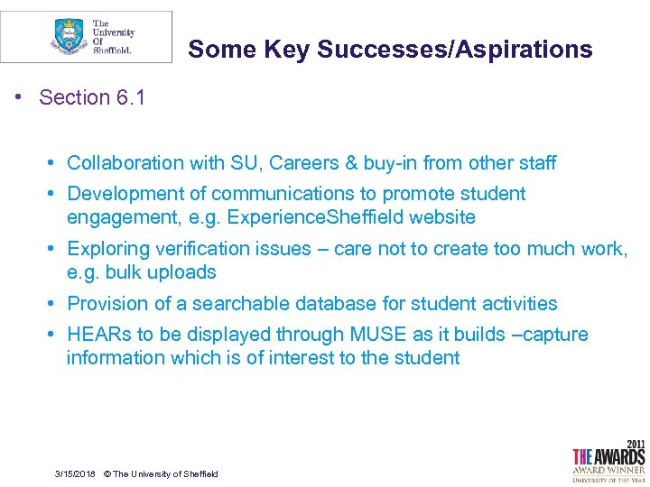 Some Key Successes/Aspirations • Section 6. 1 • Collaboration with SU, Careers & buy-in