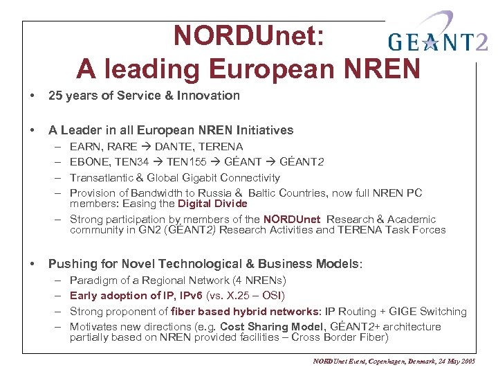 NORDUnet: A leading European NREN • 25 years of Service & Innovation • A