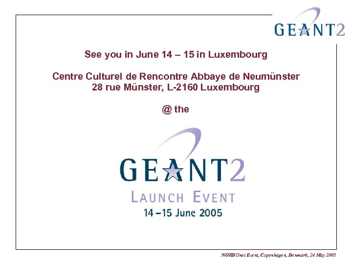 See you in June 14 – 15 in Luxembourg Centre Culturel de Rencontre Abbaye
