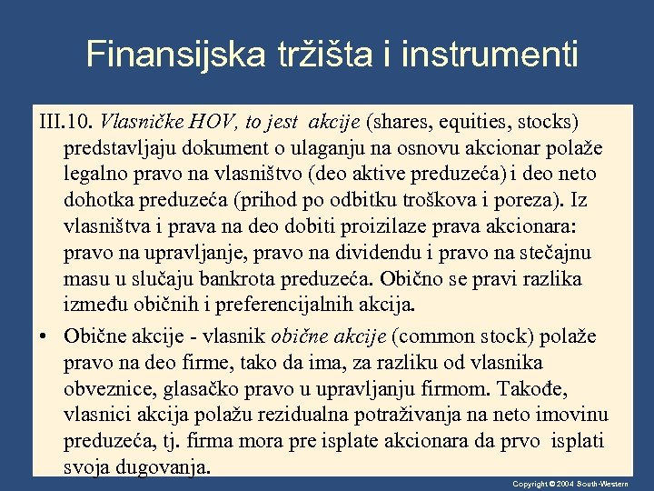 Finansijska tržišta i instrumenti III. 10. Vlasničke HOV, to jest akcije (shares, equities, stocks)
