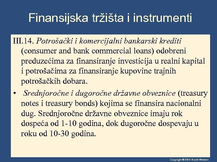Finansijska tržišta i instrumenti III. 14. Potrošački i komercijalni bankarski krediti (consumer and bank
