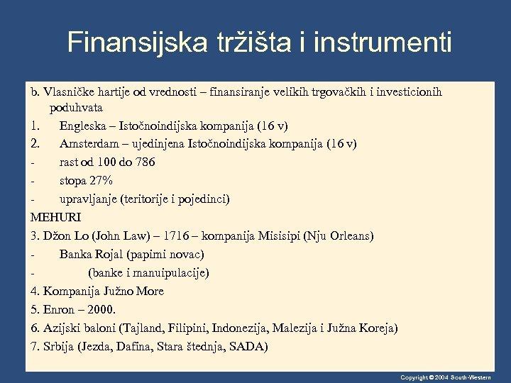 Finansijska tržišta i instrumenti b. Vlasničke hartije od vrednosti – finansiranje velikih trgovačkih i