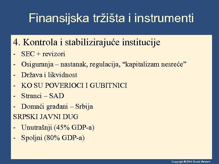 Finansijska tržišta i instrumenti 4. Kontrola i stabilizirajuće institucije - SEC + revizori -