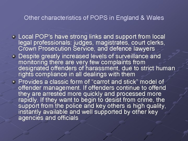 Other characteristics of POPS in England & Wales Local POP's have strong links and