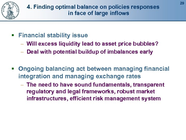4. Finding optimal balance on policies responses in face of large inflows § Financial